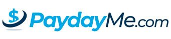 PaydayMe.com - Payday & Installment Loans